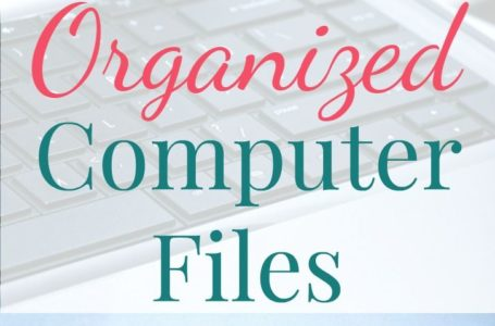 How to Use Long File Names to Make Your Computer Easier and More Organized