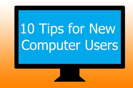 Top Computer Tips For New Users