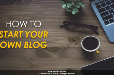 How To Create Your Own Blog – 10 Easy Steps